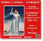 Paris L'OPERA-COMIQUE - Vol. I « de Louise à Pelleas »