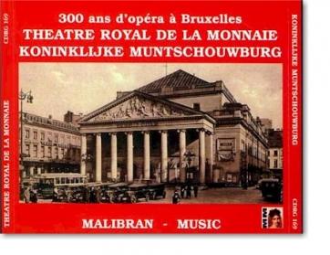 Trois siècles à la Monnaie de Bruxelles