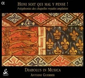 Diabolus in Musica - Honi soit qui mal y pense!