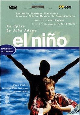 El niño, un opéra de John Adams.