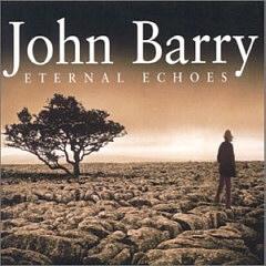 John Barry - Echos pour l'éternité