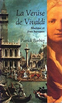 Patrick Barbier - Les folles journées de Venise