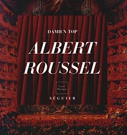 Albert Roussel (1869-1937) - Un marin musicien