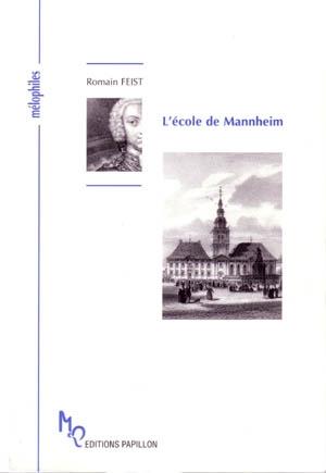 L'École de Mannheim par Romain Feist