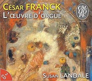 César Franck (1822-1890) - L'œuvre pour orgue