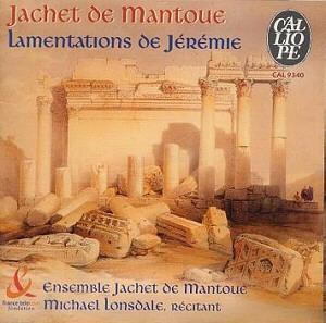 Ensemble Jachet de Mantoue - De réjouissantes Lamentations
