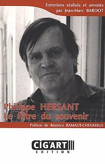 Philippe Hersant - Le filtre du souvenir