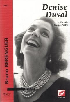 Denise Duval par Bruno Berenguer