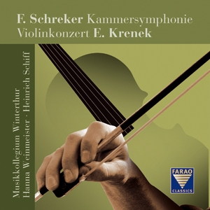 Franz Schreker: Kammersymphonie;Ernst Krenek: Concerto pour violon et orchestre op. 29