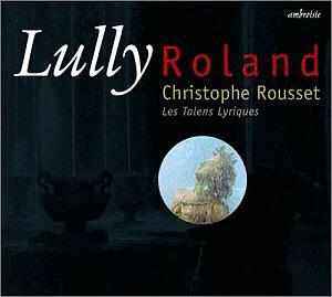 Jean-Baptiste Lully: « Roland »