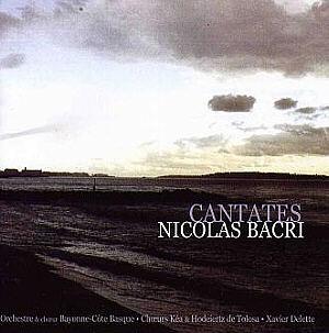 Nicolas Bacri: Cantates