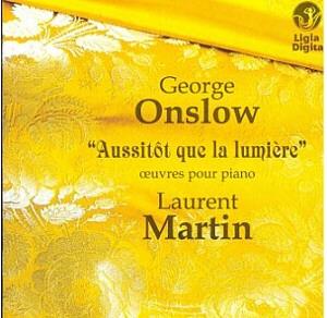 Laurent Martin - Œuvres pour piano de Georges Onslow