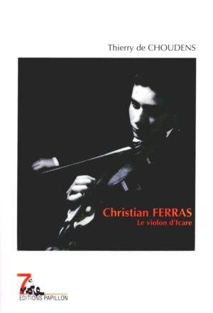 Christian Ferras ou l'insoutenable légèreté