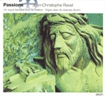 Passions, Jean-Christophe REVEL
