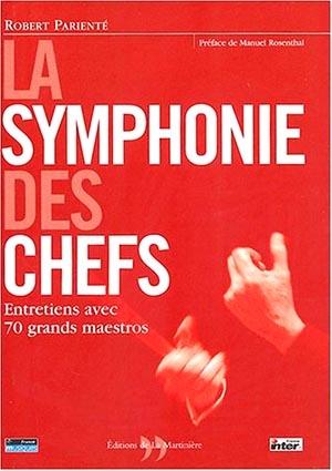 La symphonie des chefs
