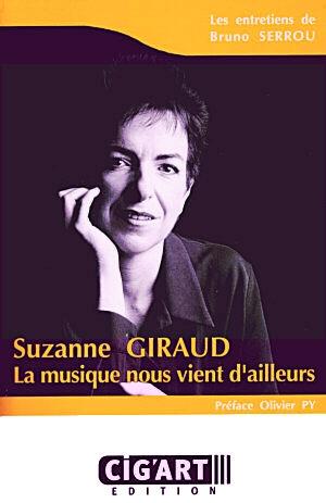 Suzanne Giraud: La musique nous vient d'ailleurs ...