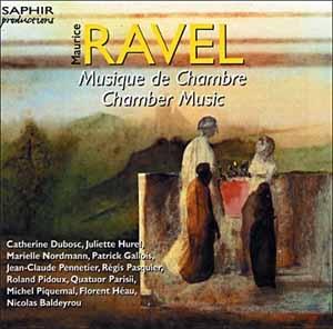 Ravel: Une intégrale de la Musique de Chambre