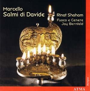 Benedetto Marcello, Le chant lumineux de David ...
