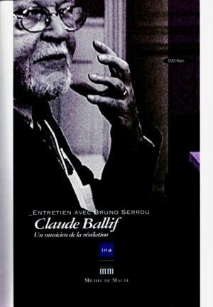Claude Ballif. Une Leçon de musique contemporaine