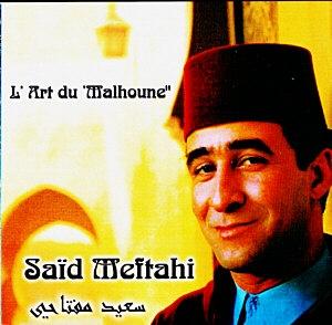 Saïd Meftahi et l'Art du «Malhoune»