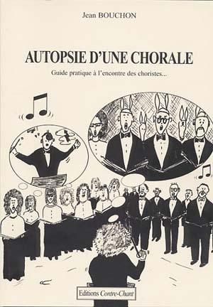 Autopsie d'une chorale; Quand le rire vire au jaune