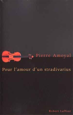 Le monde merveilleux de Pierre Amoyal