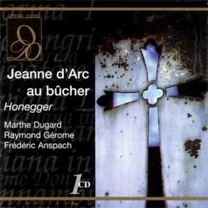 Jeanne d'arc au bûcher, un chef d'œuvre absolu du XXe siècle