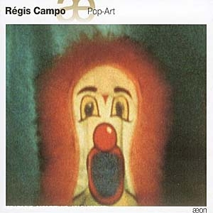 Régis Campo la figure du clown