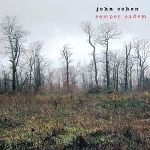 John Cohen Semper Eadem