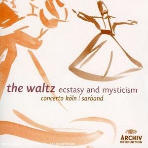 La Valse: Extase et mysticisme