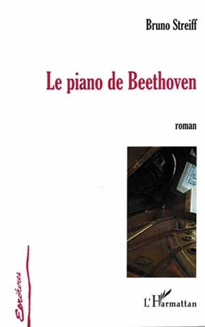 Le piano de Beethoven. Quand l'amour rime avec musique…
