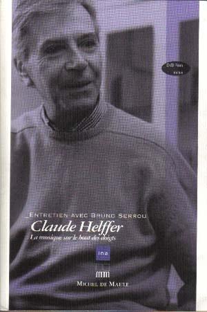 Claude Helffer, témoin du siècle