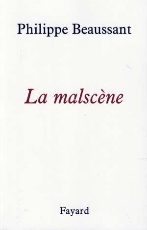 La Malscène