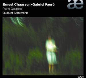 Quatuors avec piano de Chausson et Fauré