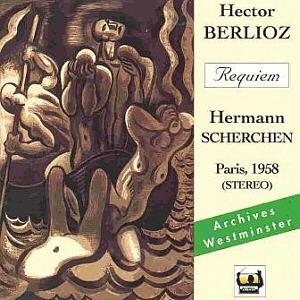 Le Requiem de Berlioz par Hermann Scherchen: une réédition bienvenue
