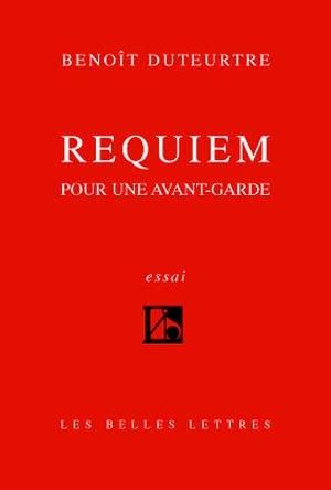 Benoît Duteurtre Requiem pour une avant-garde