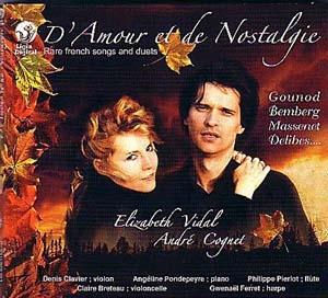 Elizabeth Vidal & André Cognet: D'Amour et de Nostalgie