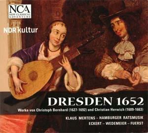 Dresde 1652: musique de Christoph Bernhard et de Christian Herwich