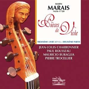 Marin Marais Troisième Livre de Pièces de Viole