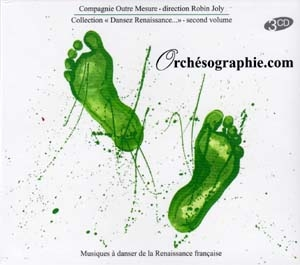 Orchésographie.com, Musiques à danser de la Renaissance française