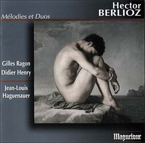 Hector Berlioz : Mélodies & Duos. Les formes caméléonesques
