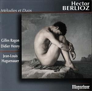Hector Berlioz: Mélodies & Duos. Les formes caméléonesques