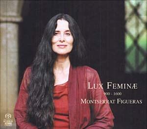 Lux Feminae (Montserrat Figueras) Féminin Pluriel