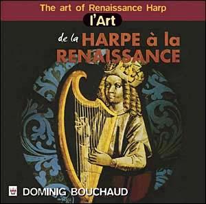 L'Art de…La Harpe de la Renaissance. Renaissance de la Harpe?