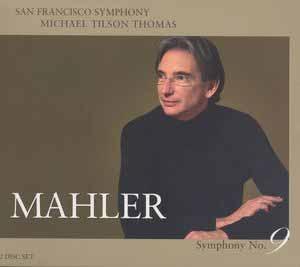 Mahler, Symphonie n°9, Michael Tilson Thomas