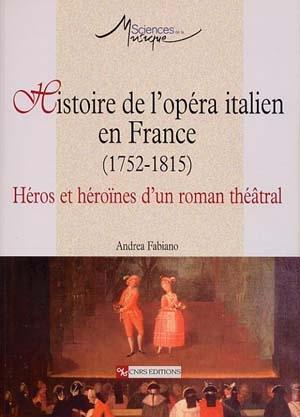 Histoire de l'opéra italien en France (1752-1815)