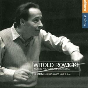 Witold Rowicki: Symphonies n°2 et n°4 de Brahms