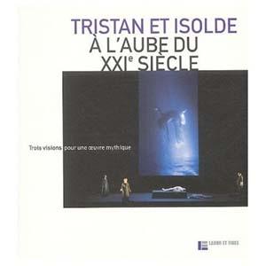 Tristan et Isolde à la puissance 3