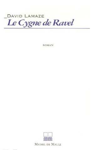 La vie amoureuse de Ravel: tout un roman