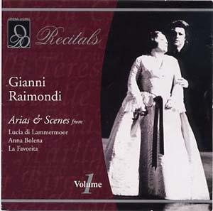 Gianni Raimondi: arias et scènes